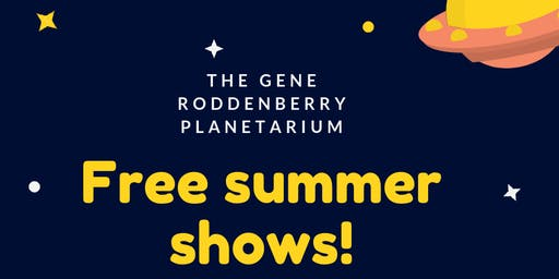 Free planetarium summer shows!