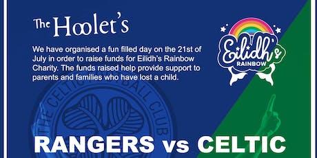 Charity Celtic v Rangers Football Match for Eilidh's Rainbow tickets