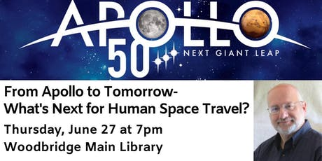From Apollo to Tomorrow - What's Next for Human Space Travel? tickets