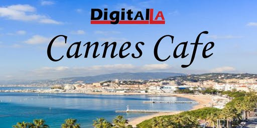 Digital LA - Cannes Cafe (2019)