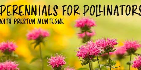 Perennials for Pollinators tickets