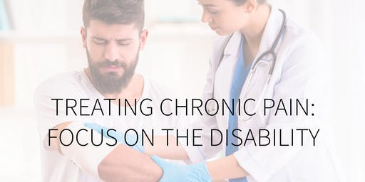 FREE DISCUSSION - Treating Chronic Pain: Focus on the disability