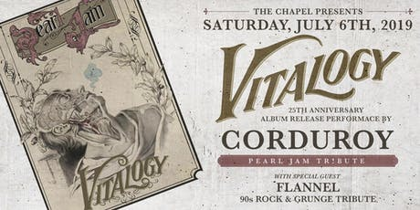 "Corduroy - Pearl Jam Tribute  perform ""Vitalogy"" - 25th Anniversary Release tickets"