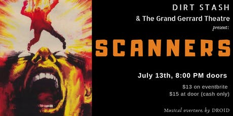 SCANNERS (1981) | A Dirt Stash Film Screening at The Grand Gerrard tickets