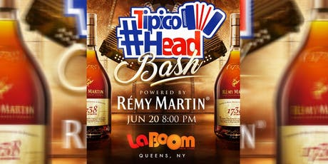 TipicoHead Bash Powered by Remy Martin boletos