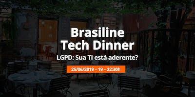 Brasiline Tech Dinner