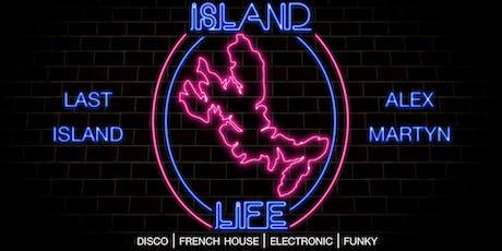 Island Life Presents: LAST ISLAND tickets
