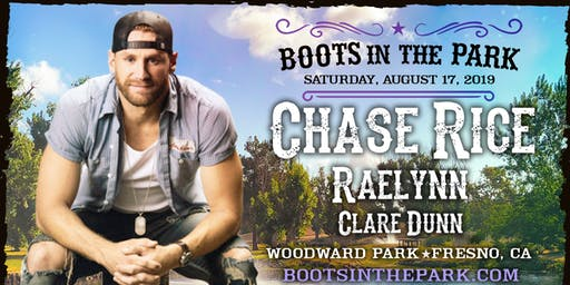 BOOTS IN THE PARK - Fresno with Chase Rice, Raelynn & Clare Dunn
