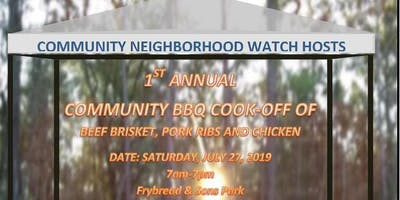 Community Neighborhood Watch: 1st Annual Community BBQ Cook-off