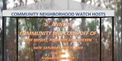 Community Neighborhood Watch: 1st Annual Community BBQ Cook-off