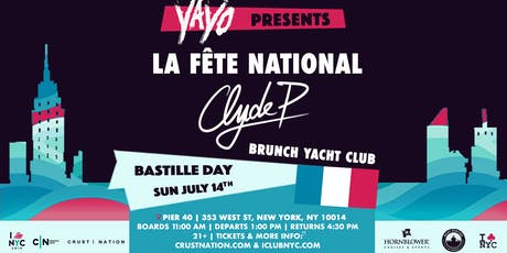 YAYO pres: La Fête National Bastille Day Boat Party NYC BRUNCH Yacht Cruise tickets