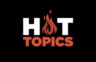 Hot Topics Evenings