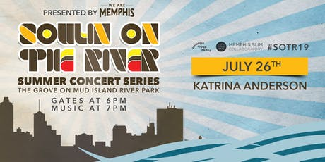 Soulin' on the River ft Katrina Anderson  tickets