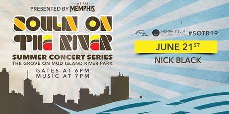 Soulin' on the River ft Nick Black tickets