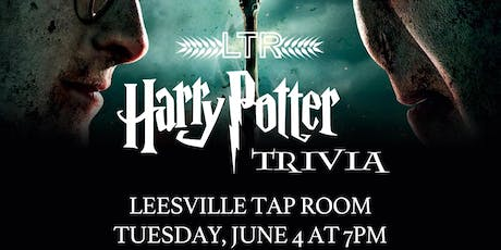 Harry Potter Trivia *Movie* JULY 9TH at Leesville Tap Room tickets