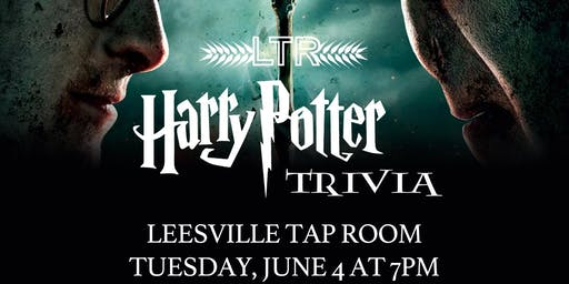 Harry Potter Trivia *Movie* JULY 9TH at Leesville Tap Room