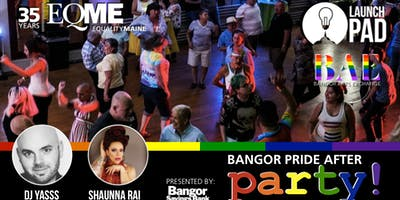 EQME and Launchpad Present the Bangor Pride After Party at the BAE Ballroom