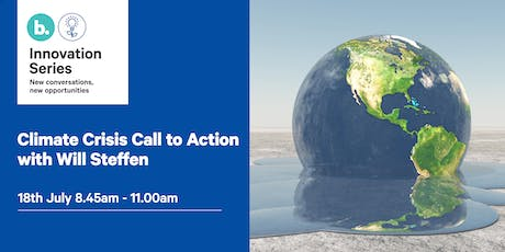 Climate Crisis Call to Action with Will Steffen tickets