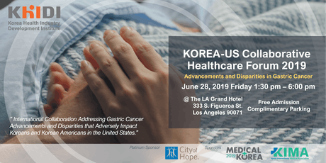 Korea-US Collaborative Healthcare Forum 2019: Advancements and Disparities in Gastric Cancer tickets