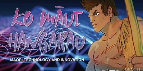 Ko Māui Hāngarau - Māori Innovation & Tech! Waitar tickets