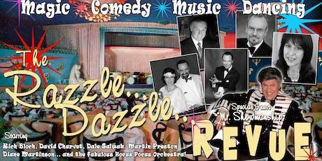 Razzle Dazzle Revue - Dinner & Show tickets