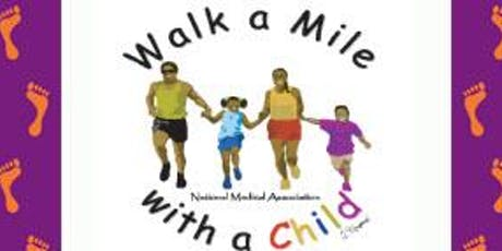National Medical Association-Walk a Mile with a Child/Health and Activities Fair tickets