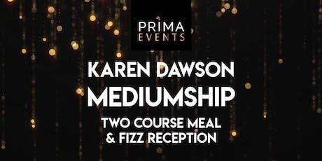 A night of Mediumship and Clairvoyance  with Karen Dawson tickets