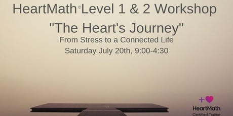 "HeartMath Level 1 &2 Workshop ""The Heart Journey"" tickets"