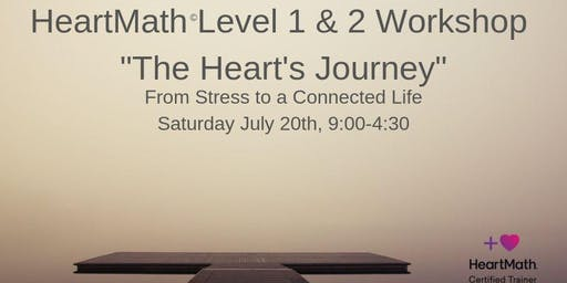 "HeartMath Level 1 &2 Workshop ""The Heart Journey"""