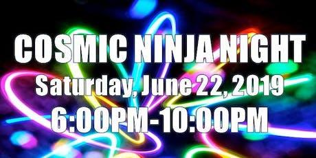 Cosmic Ninja Night tickets