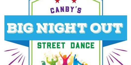 Canby's Big Night Out Street Dance tickets
