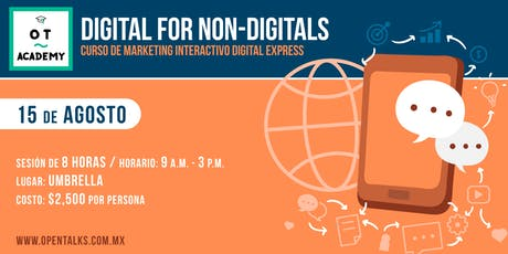 DIGITAL FOR NON DIGITALS - CURSO DE MARKETING INTERACTIVO DIGITAL EXPRESS boletos