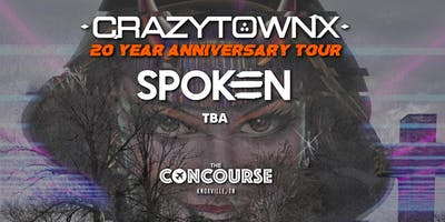 Crazy Town (20th Anniversary Tour) w. Spoken