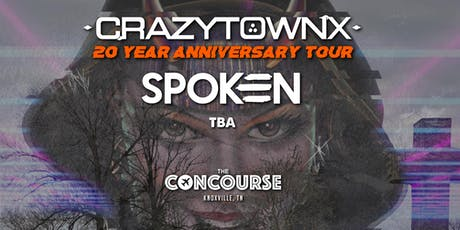Crazy Town (20th Anniversary Tour) w. Spoken tickets