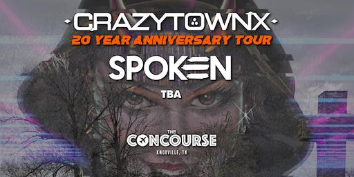 Crazy Town (20th Anniversary Tour) w. Spoken