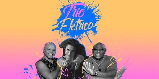 Brazilian  Summer Carnival with Trio Elétrico & DJ Betinho