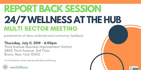 Report Back Session: 24/7 Wellness Center in the HUB  tickets