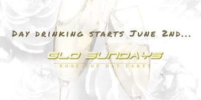 Glo Sundays: Rooftop Brunch & Day Party