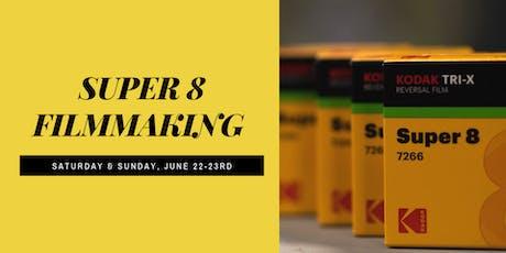Super 8 Workshop  tickets