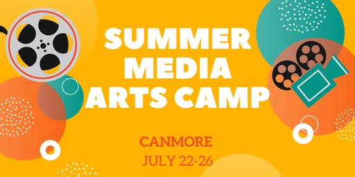 Summer Media Arts Camp (Canmore)