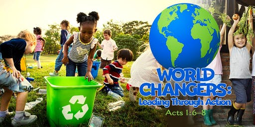 Vacation Bible School - World Changers: Leading Through Action