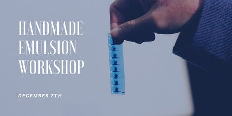 Handmade Emulsion Workshop  tickets