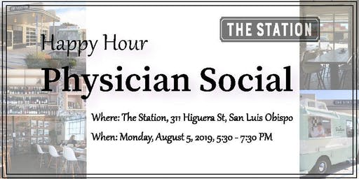 San Luis Obispo Happy Hour Physician Social 8.5.19