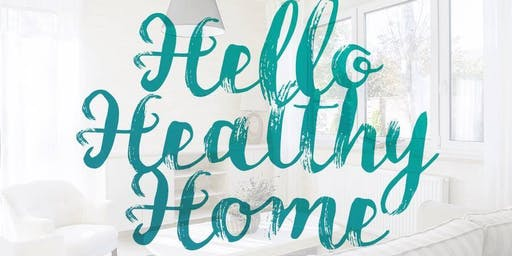Hello Healthy Home: Chemical Free Living & the Benefits For You