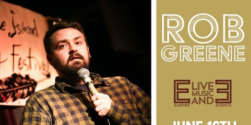 Rob Greene   Sunday Night Comedy @ Empire Live Music & Events