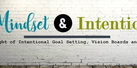 Mindset & Intention: A Night of Goal Setting,Vision Boards & Oils tickets
