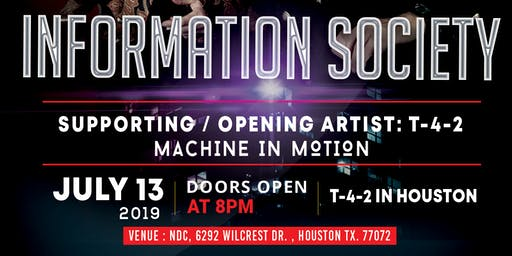 Information Society / T-4-2 / Machine in Motion - Concert  July 13th