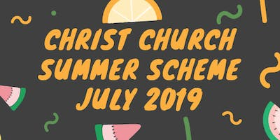 Christ Church Summer Scheme 2019