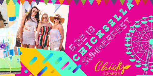 Chicksella Summerfest