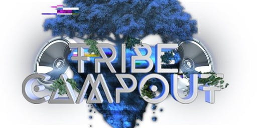 TRIBE Campout 2019